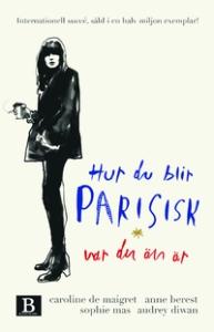 hur du blir parisisk